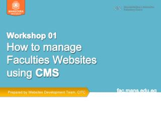 Workshop 01  How to manage Faculties Websites using  CMS