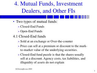 4. Mutual Funds, Investment Dealers, and Other FIs
