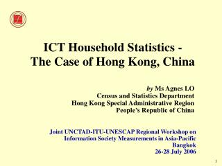 ICT Household Statistics - The Case of Hong Kong, China