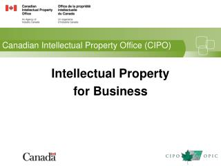 Canadian Intellectual Property Office (CIPO)