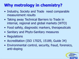 Why metrology in chemistry?