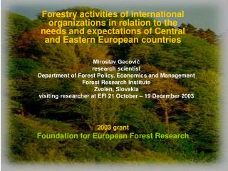 2003 grant Foundation for European Forest Research