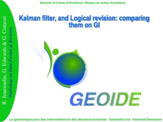 Kalman filter, and Logical revision: comparing them on GI