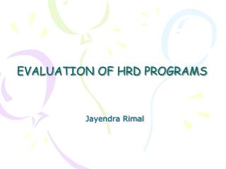 EVALUATION OF HRD PROGRAMS