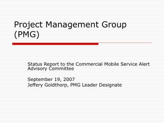 Project Management Group  (PMG)