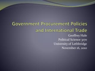 Government Procurement Policies and International Trade
