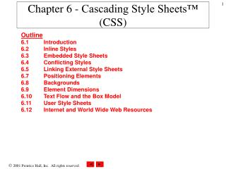 Chapter 6 - Cascading Style Sheets™ (CSS)