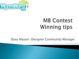 MB Contest Winning Tips