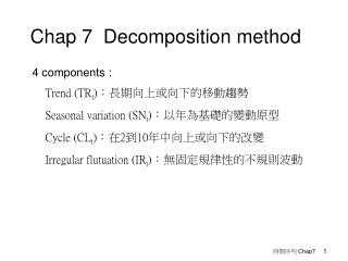 Chap 7  Decomposition method