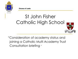 St John Fisher  Catholic High School