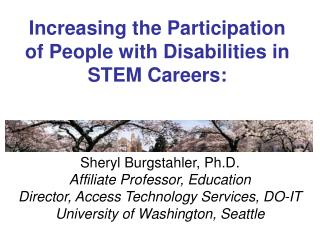 Increasing the Participation of People with Disabilities in STEM Careers: