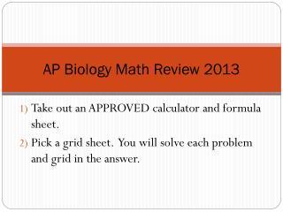 AP Biology Math Review 2013