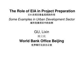 GU, Lixin 顾立欣 World Bank Office Beijing 世界银行北京办公室