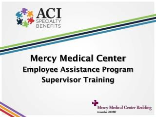 Mercy Medical Center Employee Assistance Program Supervisor Training
