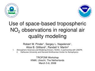 Use of space-based tropospheric NO 2  observations in regional air quality modeling
