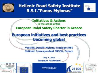 Initiatives & Actions  in the scope of the European Road Safety Charter in Greece