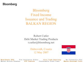 Bloomberg Fixed Income Issuance and Trading BALKAN REGION