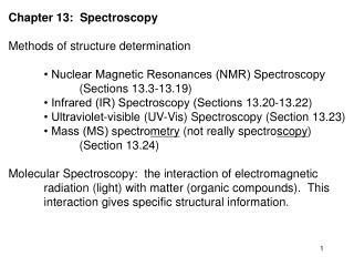 Chapter 13:  Spectroscopy Methods of structure determination