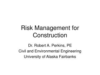 Risk Management for Construction