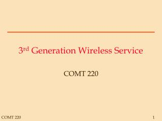3 rd  Generation Wireless Service
