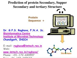 Prediction of protein Secondary, Supper Secondary and tertiary Structure