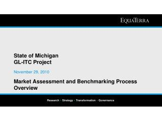 State of Michigan  GL-ITC Project Market Assessment and Benchmarking Process Overview
