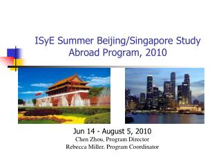 ISyE Summer Beijing/Singapore Study Abroad Program, 2010