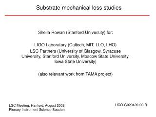 Substrate mechanical loss studies