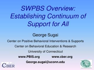 SWPBS Overview: Establishing Continuum of Support for All