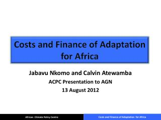 Costs and Finance of Adaptation for Africa