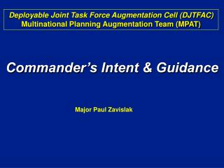 Commander's Intent & Guidance