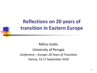 Reflections on 20 years of transition in Eastern Europe