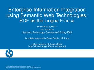 Enterprise Information Integration using Semantic Web Technologies: RDF as the Lingua Franca