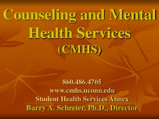 Counseling and Mental Health Services  (CMHS)