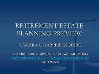 RETIREMENT ESTATE PLANNING PREVIEW