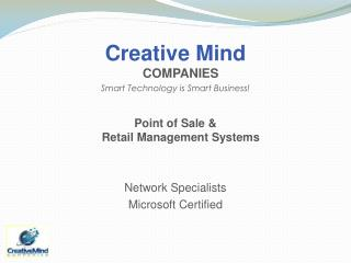 Creative Mind  COMPANIES Smart Technology is Smart Business!