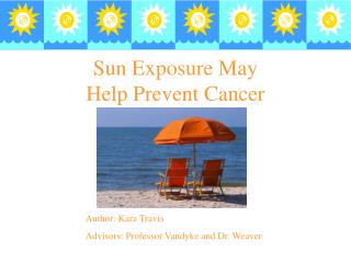 Sun Exposure May Help Prevent Cancer