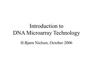 Introduction to  DNA Microarray Technology