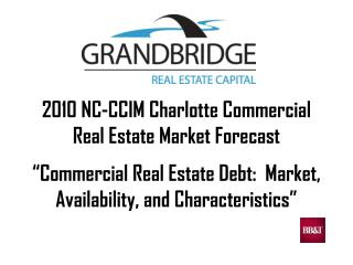 2010 NC-CCIM Charlotte Commercial Real Estate Market Forecast
