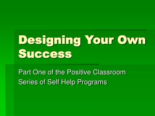 Designing Your Own Success