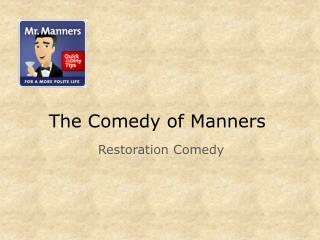 The Comedy of Manners