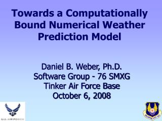 Towards a Computationally Bound Numerical Weather Prediction Model