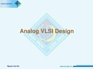 Analog VLSI Design
