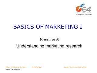 BASICS OF MARKETING I