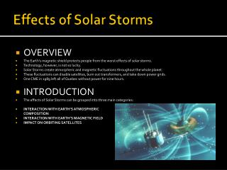 Effects of Solar Storms