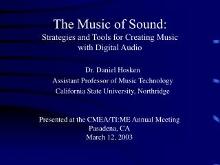 The Music of Sound:  Strategies and Tools for Creating Music  with Digital Audio