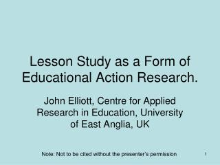Lesson Study as a Form of Educational Action Research.