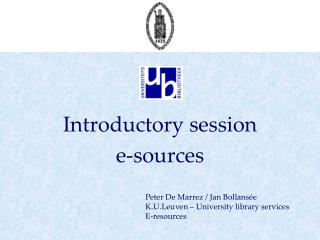 Introductory session e-sources