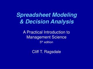 Spreadsheet Modeling   Decision Analysis