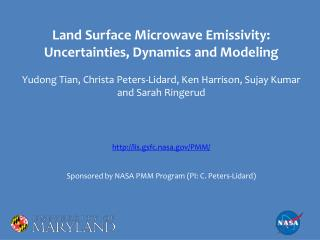 Land Surface Microwave Emissivity: Uncertainties, Dynamics and Modeling